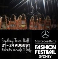 Mercedes-Benz Fashion Festival is on again at Sydney's Town Hall from 21st August to 24th August, 2013.