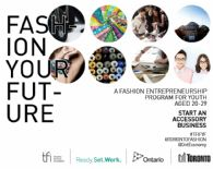 Toronto Fashion Incubator's Fashion Your Future is Back!